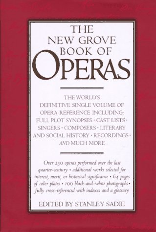 9780312154431: The New Grove Book of Operas