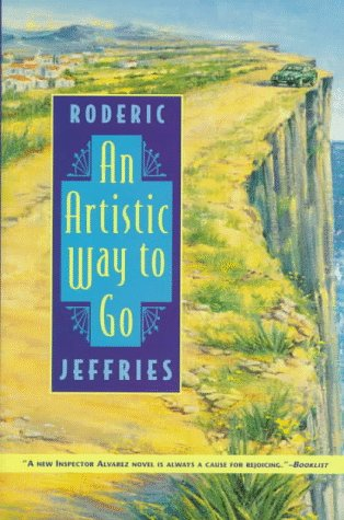 9780312154721: An Artistic Way to Go: An Inspector Alvarez Novel