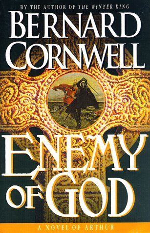 9780312155230: Enemy of God: A Novel of Arthur
