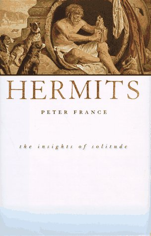 9780312155469: Hermits: The Insights of Solitude