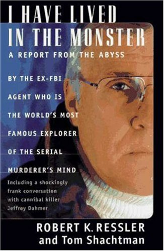 9780312155520: I Have Lived in the Monster: A Report From The Abyss