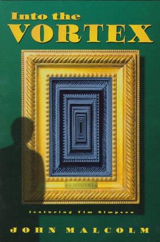 9780312155551: Into the Vortex: A Tim Simpson Novel