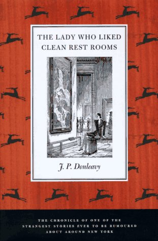 9780312155636: The Lady Who Liked Clean Restrooms: The Chronicle of One of the Strangest Stories Ever to Be Rumoured About Around New York