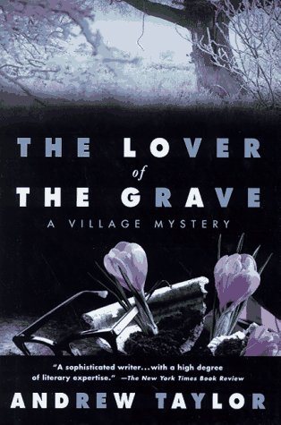 The Lover of the Grave: Taylor, Andrew