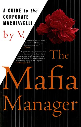 9780312155742: The Mafia Manager: A Guide to the Corporate Machiavelli (Thomas Dunne Book)