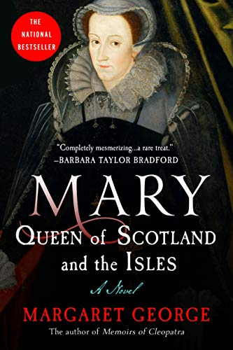 9780312155858: Mary Queen of Scotland and The Isles: A Novel
