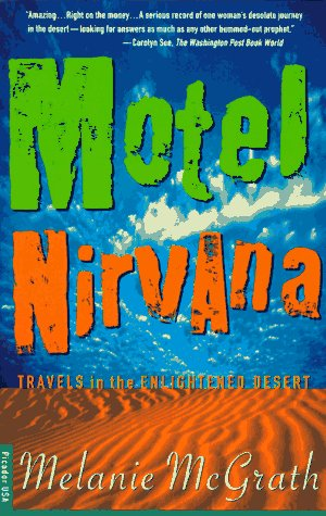 9780312155902: Motel Nirvana: Dreaming of the New Age in the American Desert