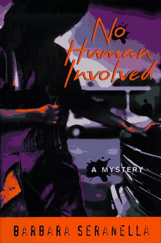 No Human Involved: Barbara Seranella