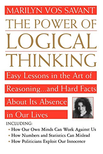 The Power of Logical Thinking: Vos Savant, Marilyn