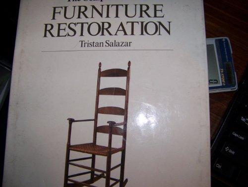 The Complete Book of Furniture Restoration.: SALAZAR, Tristan.