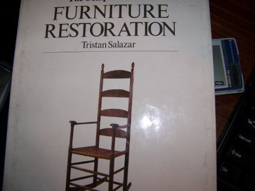 The complete book of furniture restoration: Tristan Salazar