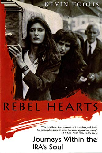 9780312156329: Rebel Hearts: Journeys Within the Ira's Soul