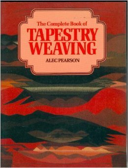 9780312156336: The Complete Book of Tapestry Weaving