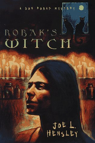 Robak's Witch: A Don Robak Mystery (0312156421) by Joe L. Hensley