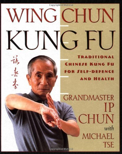 9780312156954: Wing Chun Kung Fu: Traditional Chinese Kung Fu for Self-Defense and Health