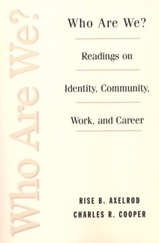 9780312157173: Who Are We?: Readings on Identity, Community, Work and Career
