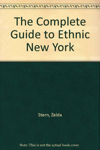 9780312157357: The Complete Guide to Ethnic New York