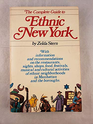 The Complete Guide to Ethnic New York [Idioma Inglés]