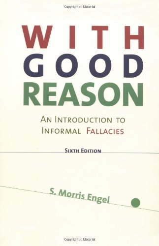 With Good Reason: An Introduction to Informal: Engel; Engel, Morris