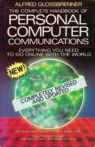9780312157609: The complete handbook of personal computer communications: Everything you need to go online with the world