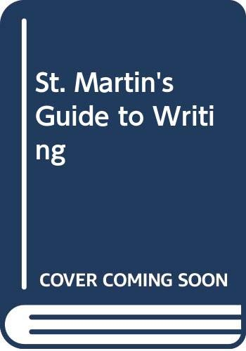 9780312157784: St. Martin's Guide to Writing