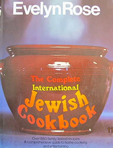 9780312157852: The Complete International Jewish Cookbook