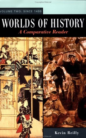 9780312157883: Worlds of History: A Comparative Reader. Volume Two: Since 1400