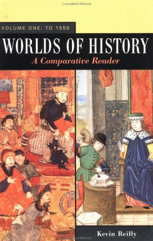 9780312157890: Worlds of History: A Comparative Reader, Vol. 1: To 1550