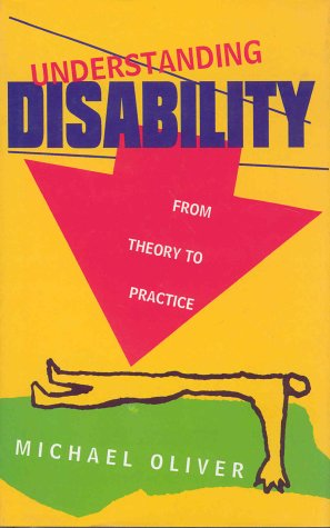 9780312157944: Understanding Disability: From Theory to Practice
