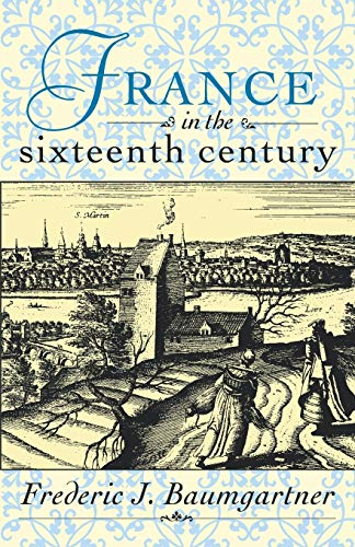 9780312158569: France in the Sixteenth Century