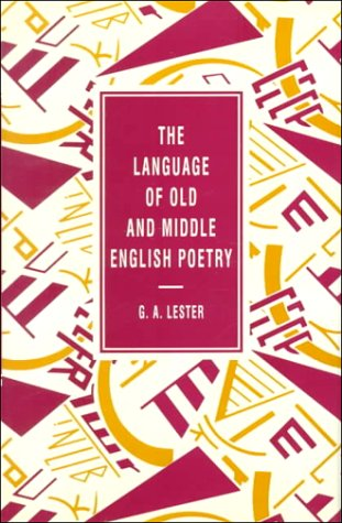 The Language of Old and Middle English: Lester, G. A.