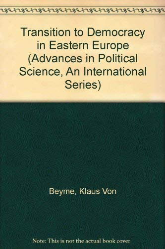 9780312158842: Transition to Democracy in Eastern Europe (Advances in Political Science, an International Series)