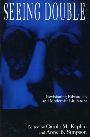 9780312158965: Seeing Double: Revisioning Edwardian and Modernist Literature