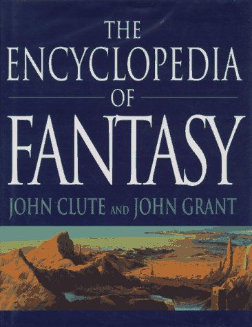 9780312158972: The Encyclopedia of Fantasy