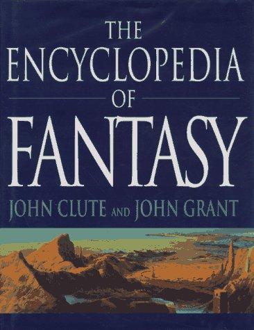 9780312158972: The Encyclopedia of Fantasy