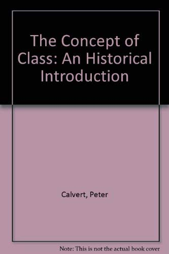 9780312159184: The Concept of Class: An Historical Introduction