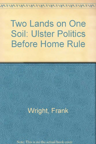 9780312159245: Two Lands on One Soil: Ulster Politics Before Home Rule