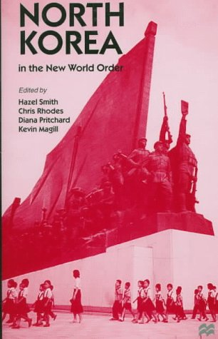 9780312160111: North Korea in the New World Order