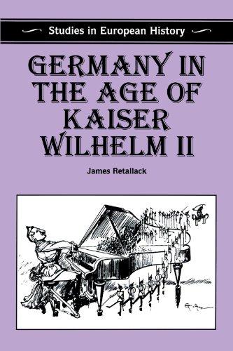9780312160319: Germany in the Age of Kaiser Wilhelm II (Studies in European History)