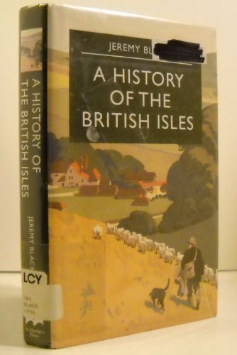 9780312160630: A History of the British Isles