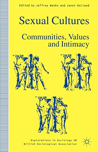 9780312160845: Sexual Cultures: Communities, Values and Intimacy (Explorations in Sociology.)