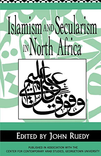 9780312160876: Islamism and Secularism in North Africa
