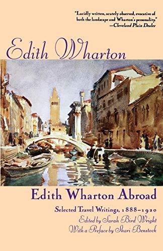 9780312161200: Edith Wharton Abroad: Selected Travel Writings, 1888-1920