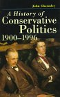 9780312161262: History of Conservative Politics since 1830, First Edition