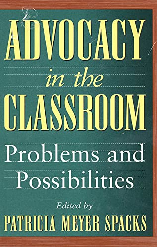 9780312161279: Advocacy in the Classroom: Problems and Possibilities
