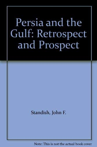 9780312161422: Persia and the Gulf: Retrospect and Prospect