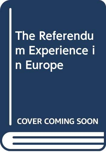 9780312161644: The Referendum Experience in Europe
