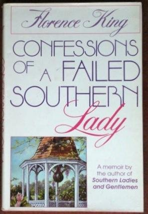 Confessions of a Failed Southern Lady: King, Florence