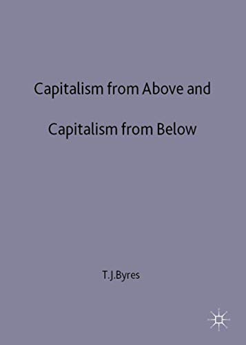 9780312162412: Capitalism From Above and Capitalism From Below: An Essay in Comparative Political Economy (Studies; 8)