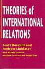 Theories of International Relations: Burchill, Scott, Linklater,